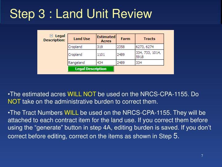 Step 3 : Land Unit Review