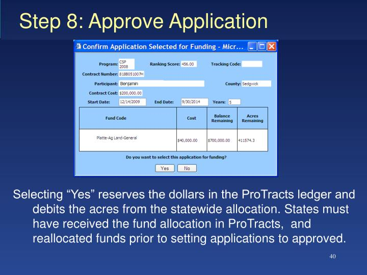 Step 8: Approve Application