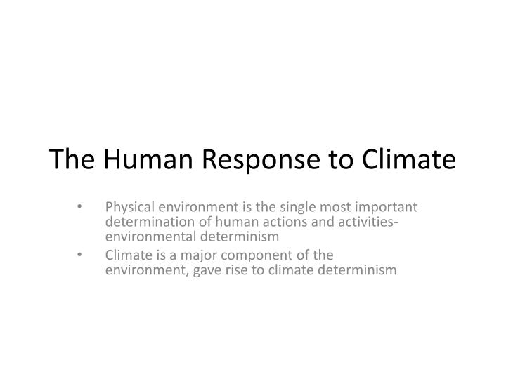 the human response to climate n.