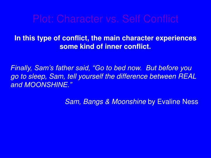 Plot: Character vs. Self Conflict