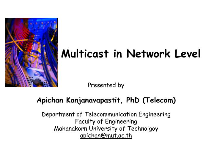 multicast in network level n.