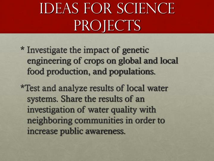 Ideas for Science Projects
