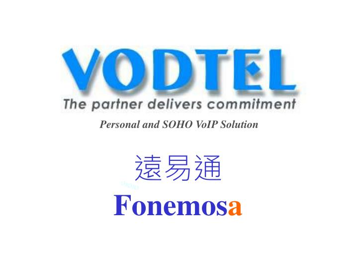 Personal and SOHO VoIP Solution