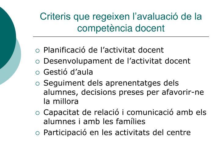 Criteris que regeixen l'avaluació de la competència docent