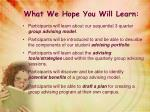 what we hope you will learn