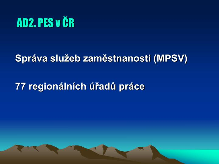AD2. PES v ČR