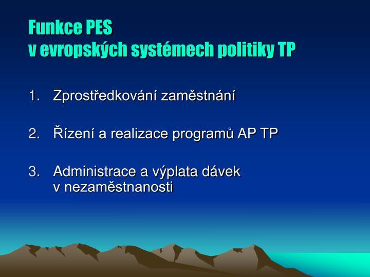 Funkce PES