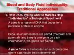 blood and body fluid individuality traditional approaches2