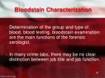 bloodstain characterization