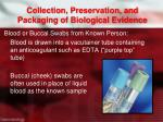 collection preservation and packaging of biological evidence