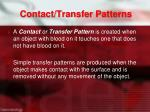 contact transfer patterns