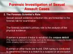 forensic investigation of sexual assault cases1