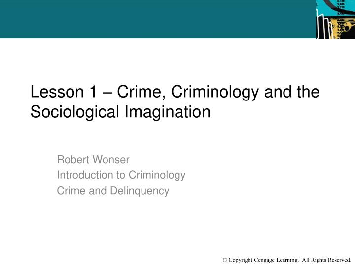 introduction to criminology Introduction to criminology 3 approach by the end of the nineteenth century and then made a dramatic comeback in a slightly revised form from the early 1970s.