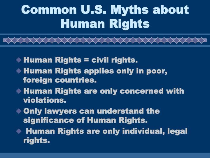 Common u s myths about human rights