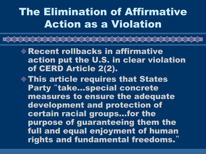 The Elimination of Affirmative Action as a Violation