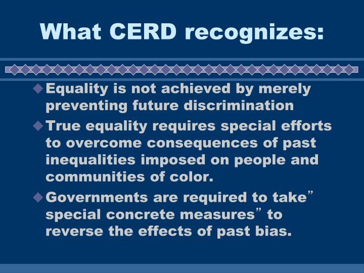What CERD recognizes: