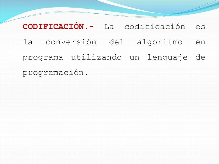 CODIFICACIÓN.-