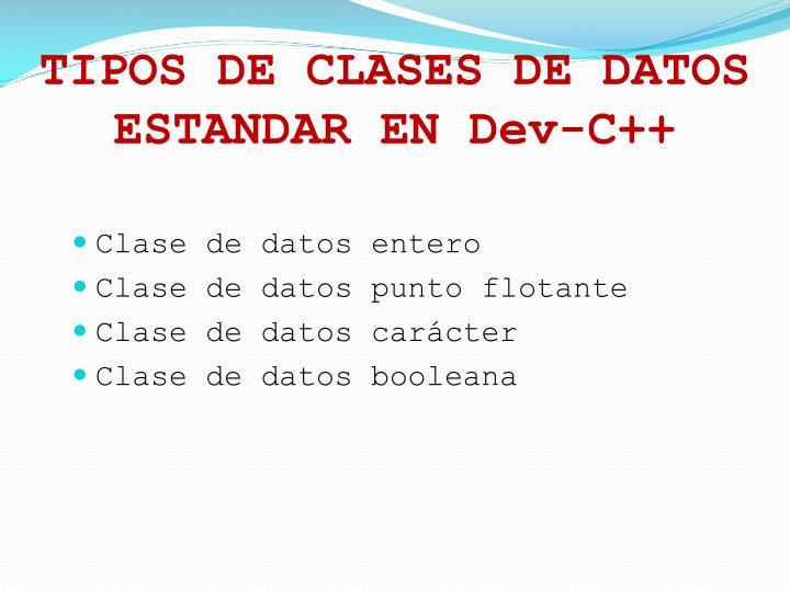 TIPOS DE CLASES DE DATOS ESTANDAR EN