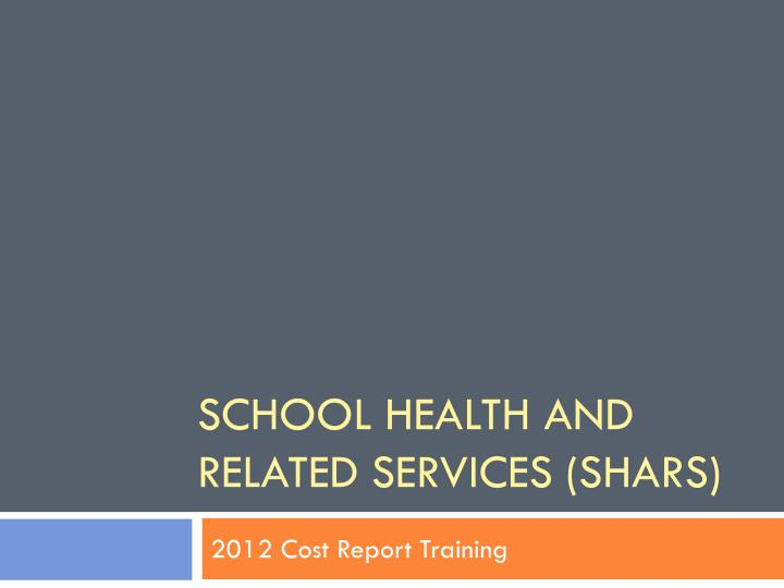 school health and related services shars n.