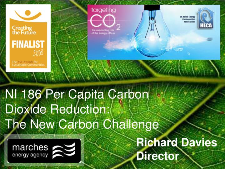 NI 186 Per Capita Carbon Dioxide Reduction:  			  The New Carbon Challenge