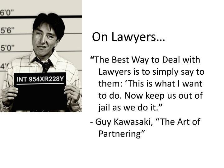 On Lawyers…