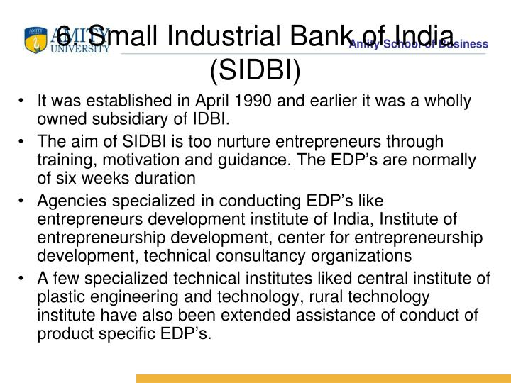 6. Small Industrial Bank of India (SIDBI)