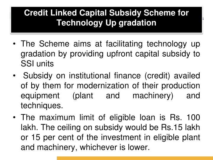 Credit Linked Capital Subsidy Scheme for Technology