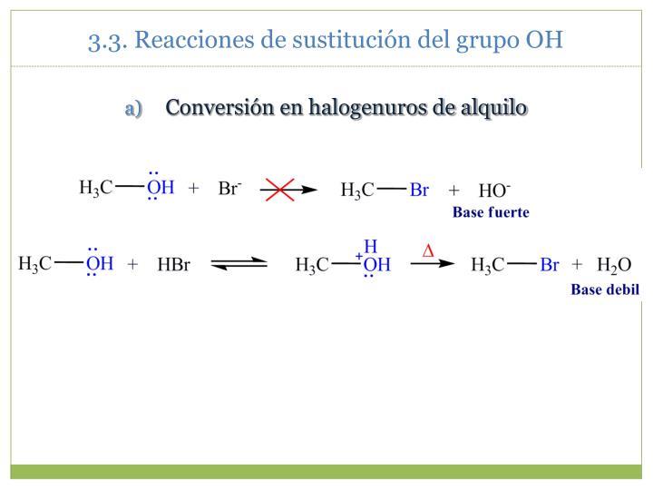 3.3. Reacciones de sustitución del grupo OH