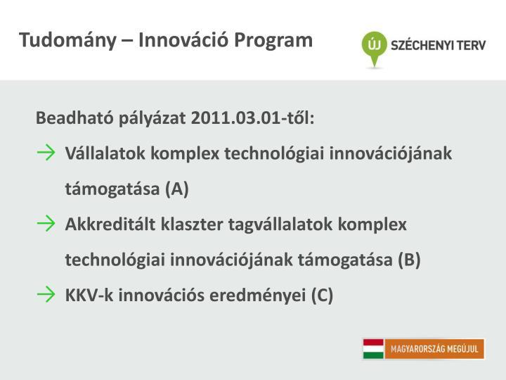 Tudomány – Innováció Program