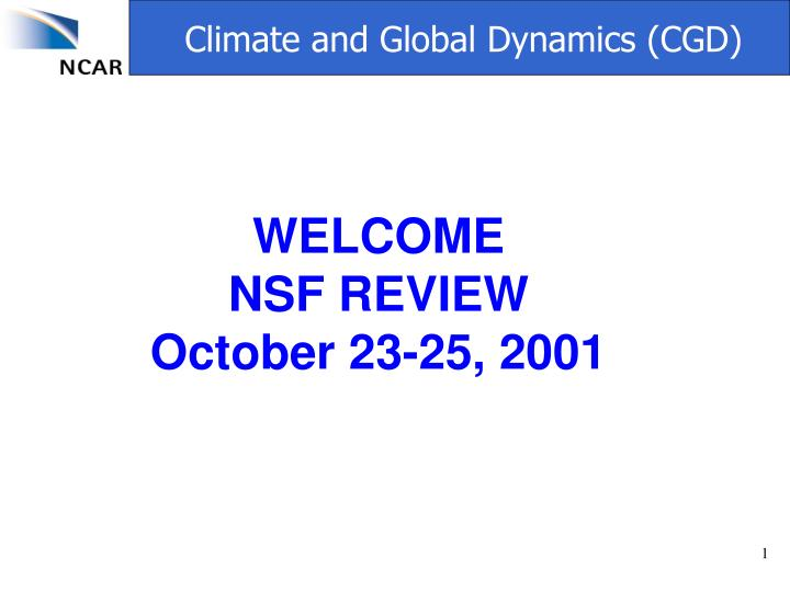 welcome nsf review october 23 25 2001 n.