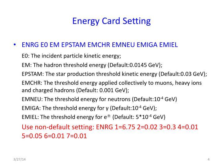 Energy Card Setting
