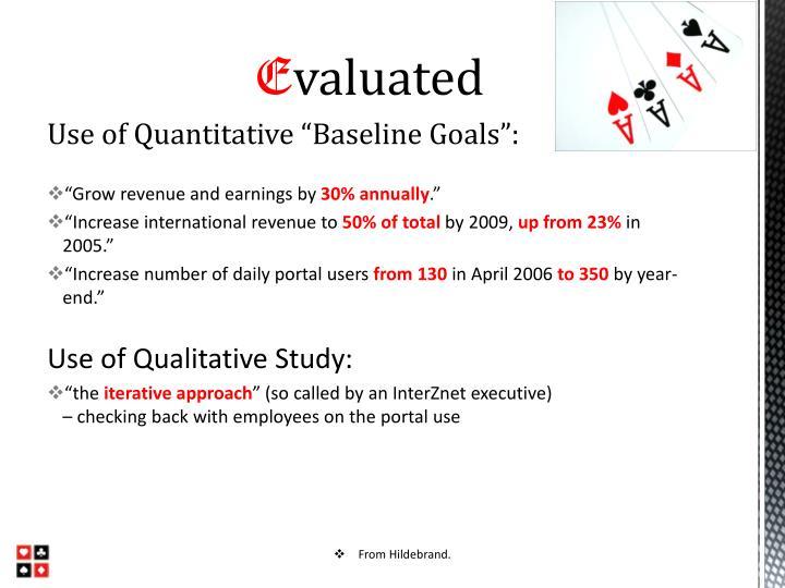 "Use of Quantitative ""Baseline Goals"":"