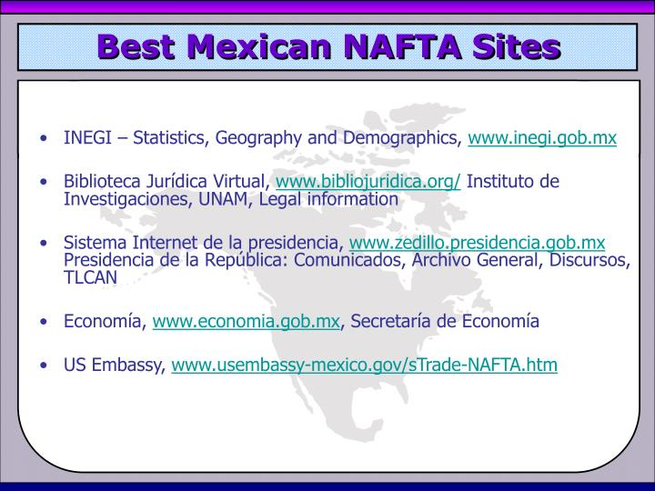 Best Mexican NAFTA Sites