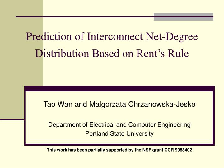 Prediction of interconnect net degree distribution based on rent s rule