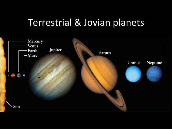 Terrestrial & Jovian planets
