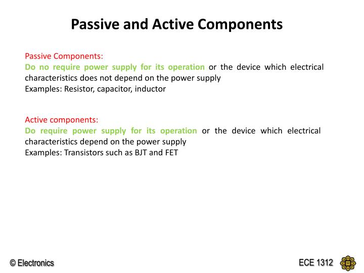 Passive and Active Components