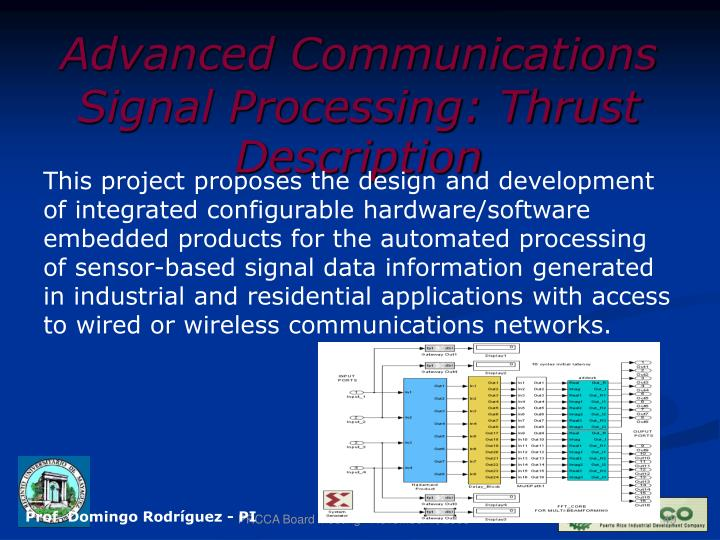 Advanced Communications Signal Processing: Thrust Description