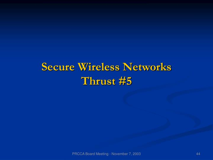 Secure Wireless Networks