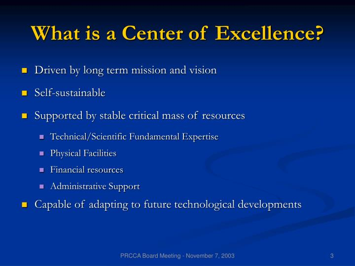 What is a center of excellence