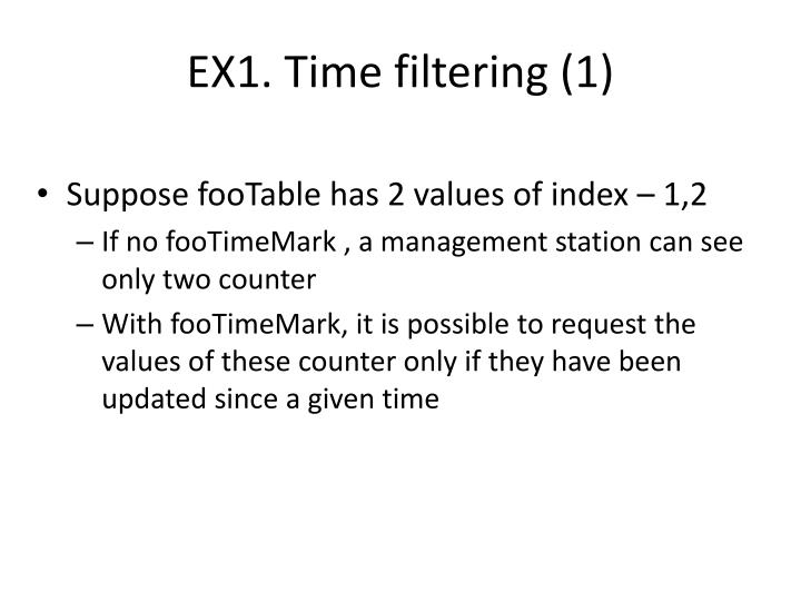 EX1. Time filtering (1)