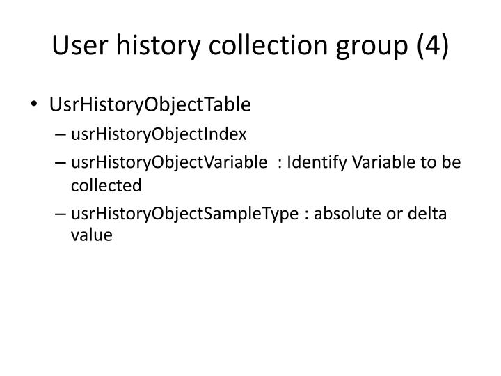 User history collection group (4)