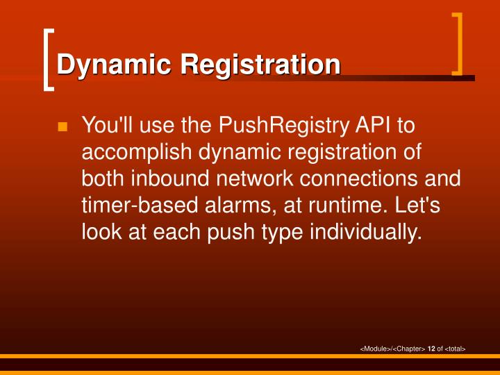 Dynamic Registration
