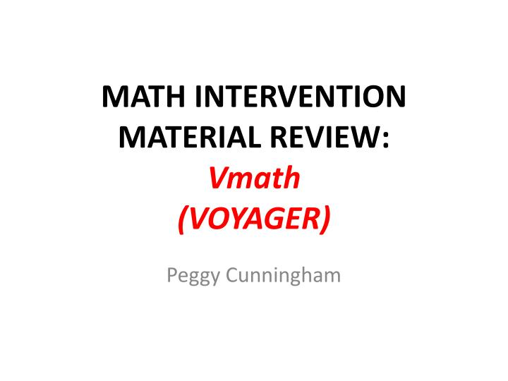 Math intervention material review vmath voyager