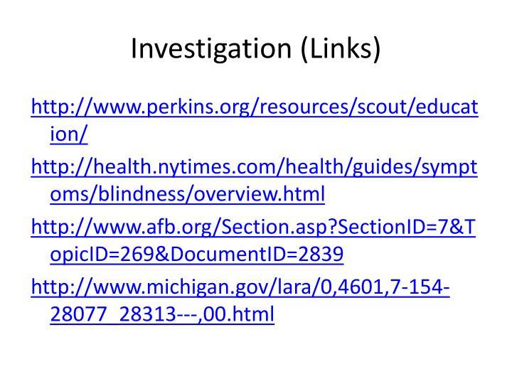 Investigation links