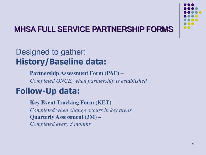 MHSA FULL SERVICE PARTNERSHIP FORMS