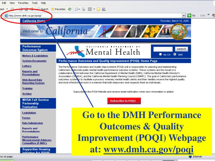 Go to the DMH Performance Outcomes & Quality Improvement (POQI) Webpage at: