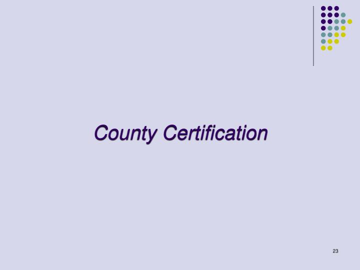County Certification