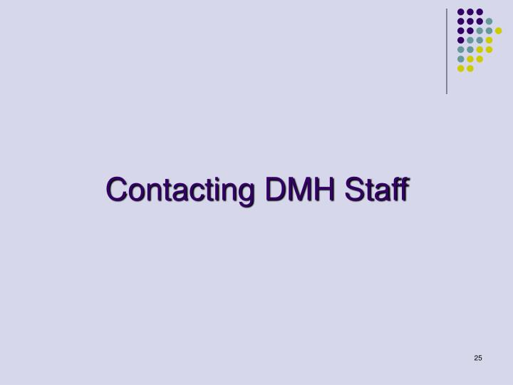 Contacting DMH Staff