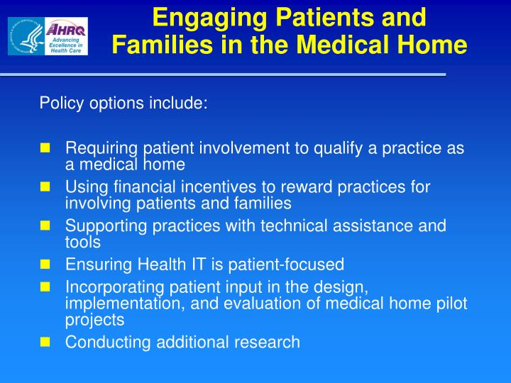 Engaging Patients and Families in the Medical Home