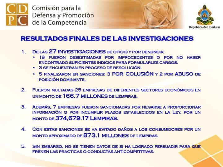 RESULTADOS FINALES DE LAS INVESTIGACIONES